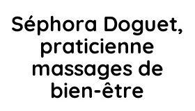 Séphora Doguet, praticienne massages de bien-être Logo