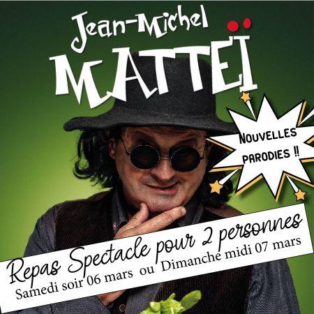 Repas spectacle Jean Michel Mattéi pour 2 personnes, boissons comprises